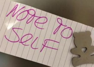 Note to self – make sure it's lovely and lovable