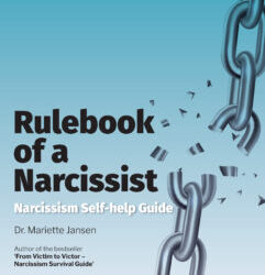 Narcissism self-help guide: Rulebook of a Narcissist
